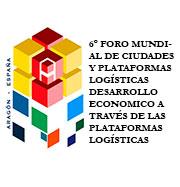 6º Foro Mundial de ciudades y plataformas logísticas